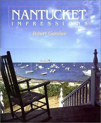 Nantucket Impressions by Robert Gambee