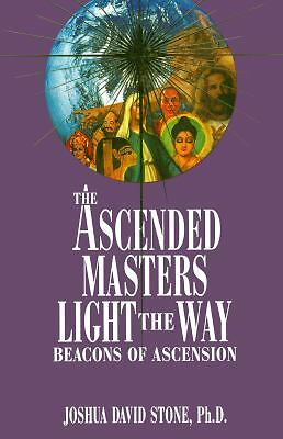 The Ascended Masters Light the Way: Beacons of Ascension (Ascension Series, Boo