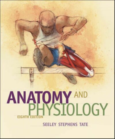 Anatomy and Physiology, Stephens, Trent D., Tate, Philip, Seeley, Rob, Very Good