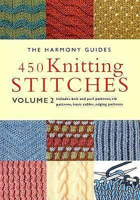 450 Knitting Stitches: Volume 2 (The Harmony Guides), The Harmony Guides, Good B