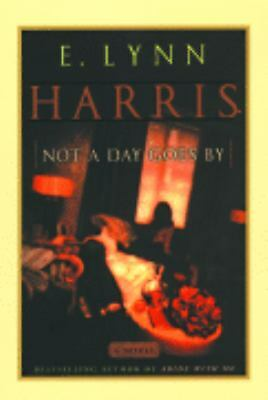Not a Day Goes by, E. Lynn Harris, Good Book