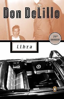 Libra (Contemporary American Fiction) by DeLillo, Don