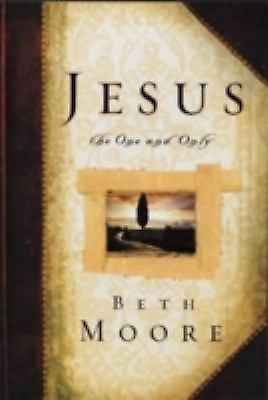 Jesus, the One and Only, Beth Moore, Dale McCleskey, Very Good Book