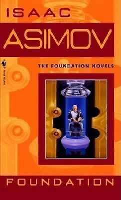 Foundation (Foundation Novels) by Asimov, Isaac