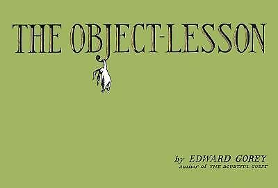 The Object-Lesson by Edward Gorey