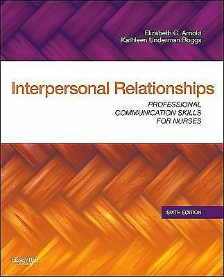 Interpersonal Relationships: Professional Communication Skills for Nurses, 6e, K