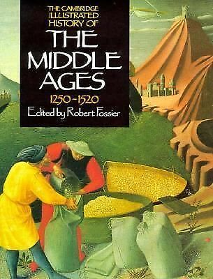 The Cambridge Illustrated History of the Middle Ages Vol. 3 : 1250-1520, Fossier