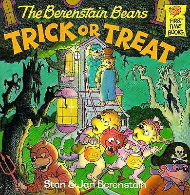 The Berenstain Bears Trick or Treat (First Time Books) by Berenstain, Stan, Ber