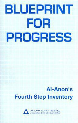 Blueprint for Progress: Al-Anon's Fourth Step Inventory, Al-Anon Family Group He