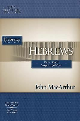 Hebrews (MacArthur Bible Studies), MacArthur, John F., Good Book