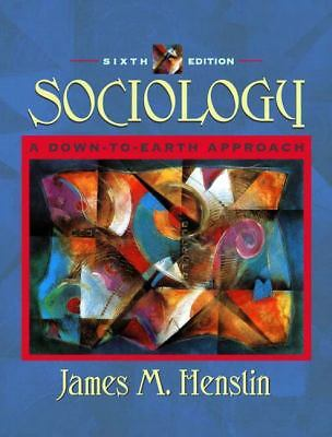 Sociology : A Down-to-earth Approach by James M. Henslin (2002, Hardcover)