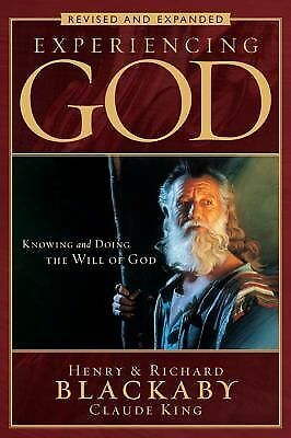 Experiencing God: Knowing and Doing the Will of God, Revised and Expanded, Henry