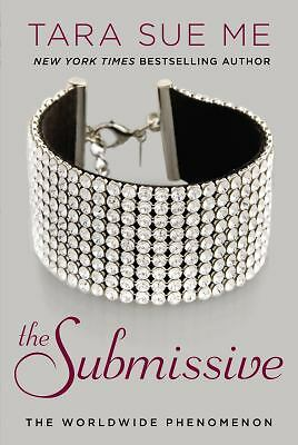 The Submissive: The Submissive Trilogy, Me, Tara Sue, Good Book