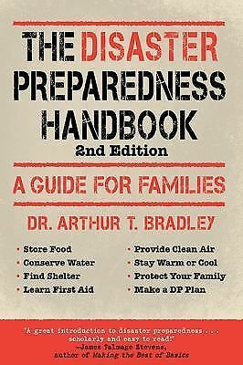 The Disaster Preparedness Handbook: A Guide for Families by