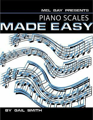 Mel Bay's Piano Scales Made Easy, Gail Smith, Very Good Book
