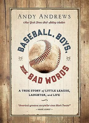 Baseball, Boys, and Bad Words, Andrews, Andy, Good Book