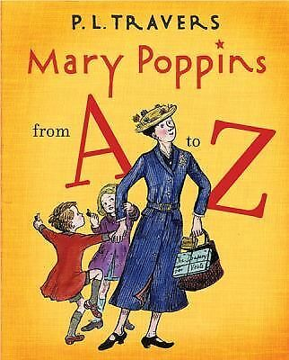 Mary Poppins from A to Z by Travers, Dr. P. L.