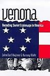 Venona: Decoding Soviet Espionage in America Annals of Communism)