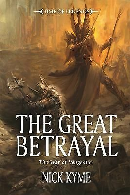 The Great Betrayal (Time of Legends), Kyme, Nick, Very Good Book