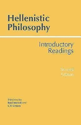 Hellenistic Philosophy: Introductory Readings, , Good Book