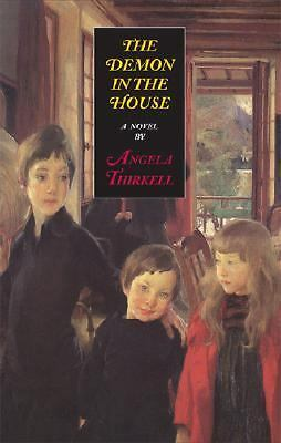 The Demon in the House by Thirkell, Angela