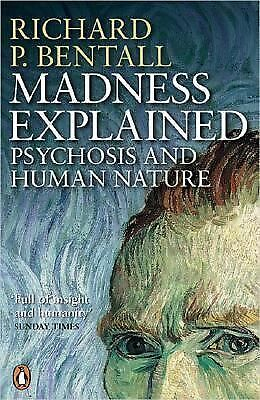 Madness Explained, Bentall, Richard P., Very Good Book
