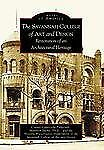 The Savannah College of Art and Design: Restoration of an Architectural Heritag