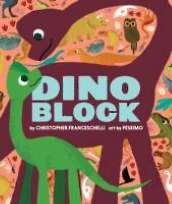 Dinoblock (Alphablock) by Franceschelli, Christopher