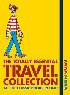 Where's Waldo? The Totally Essential Travel Collection by Handford, Martin
