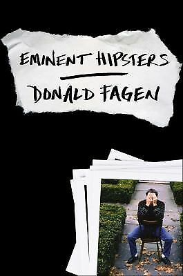 Eminent Hipsters by Fagen, Donald