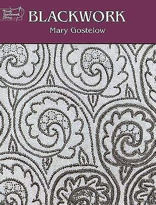 Blackwork (Dover Embroidery, Needlepoint) by Gostelow, Mary