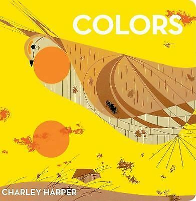 Charley Harper Colors by Harper, Charley