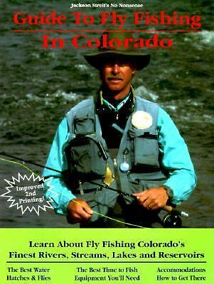 Guide to Fly Fishing in Colorado, Streit, Jackson, Good Book