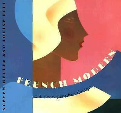 French Modern: Art Deco Graphic Design (Chronicle's Art Deco Design Series) by