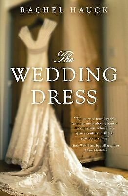 The Wedding Dress by Hauck, Rachel