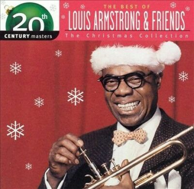 The Best of Louis Armstrong - The Christmas Collection: 20th Century Masters, Ar