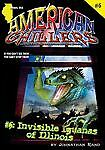Invisible Iguanas of Illinois (American Chillers), Johnathan Rand, Very Good Boo