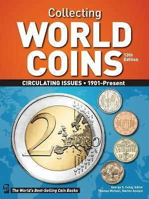 Collecting World Coins: Circulating Issues 1901 - Present by