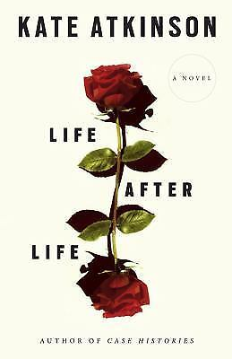 Life After Life: A Novel by Atkinson, Kate
