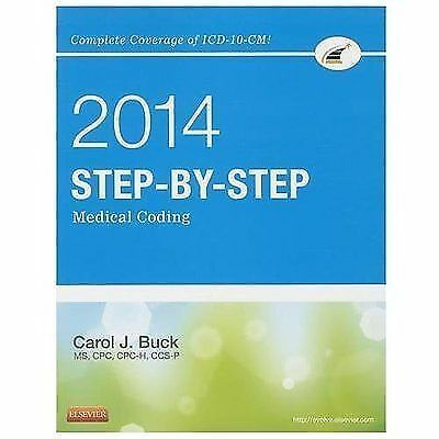 Step-By-Step Medical Coding, 2014 Edition by Carol J. Buck (2013, Paperback)