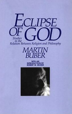 Eclipse of God by Buber, Martin
