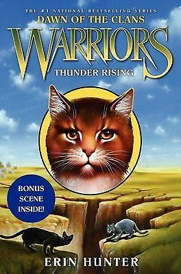 Warriors: Dawn of the Clans #2: Thunder Rising by Hunter, Erin