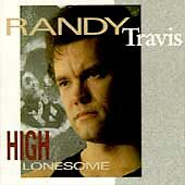 Randy Travis High Lonesome CD Brand New FREE SHIPPING!!!