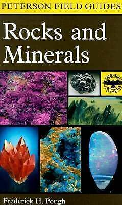 A Field Guide to Rocks and Minerals (Peterson Field Guides), Frederick H. Pough,