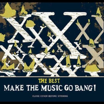 The Best: Make The Music Go Bang! US Release)