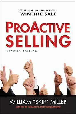 ProActive Selling: Control the Process--Win the Sale