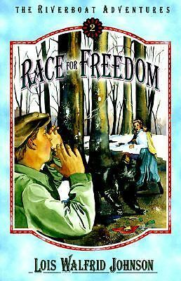 Race for Freedom Riverboat Adventures, Book 2