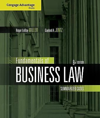 Cengage Advantage Books: Fundamentals of Business Law: Summarized Cases, Jentz,