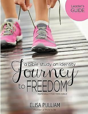 Journey to Freedom Leader's Guide: A Bible Study on Identity for Teen Girls (Eng