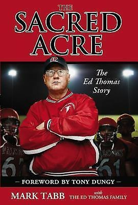 The Sacred Acre: The Ed Thomas Story, Tabb, Mark, Good Book